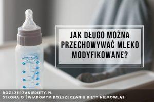 przechowywanie mleka modyfikowanego