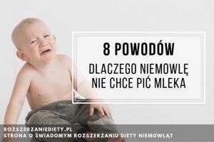 dlaczego niemowlę nie chce pić mleka