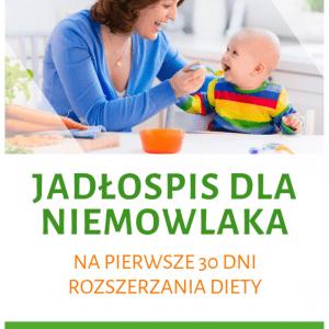 Jadłospis dla niemowlaka na pierwsze 30 dni
