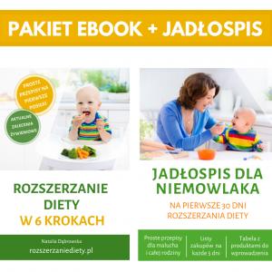 Pakiet: Rozszerzanie diety w 6 krokach + Jadłospis dla niemowlaka
