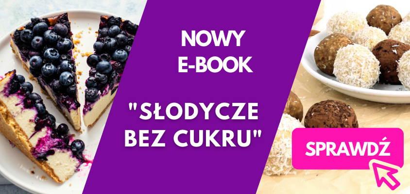 NOWY E-BOOK SŁODYCZE BEZ CUKRU