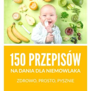 150 przepisów na dania dla niemowlaka