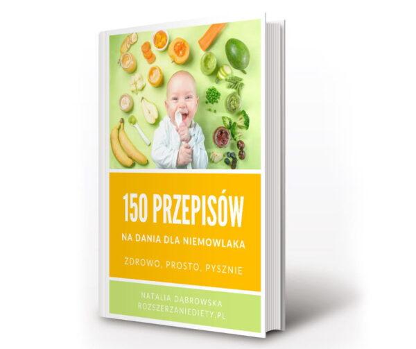 150 przepisow na dania dla niemowlaka