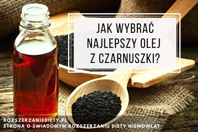 jak wybrać olej z czarnuszki